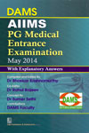 AIIMS PG Medical Entrance Examination May 2014 With Explanatory Answers