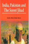 India Pakistan and Sceret Jihad