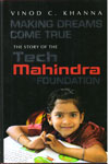 Making Dreams Come True The Story of The Tech Mahindra Foundation