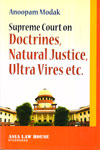 Supreme Court on Doctrines Natural Justice Ultra  Vires etc