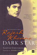 Dark Star the Loneliness of Being Rajesh khanna