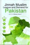 Jinnah Muslim League And Demand For Pakistan