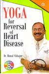 Yoga For Reversal Of Heart Disease