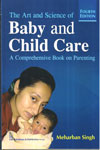 The Art and Science of Baby and Child Care