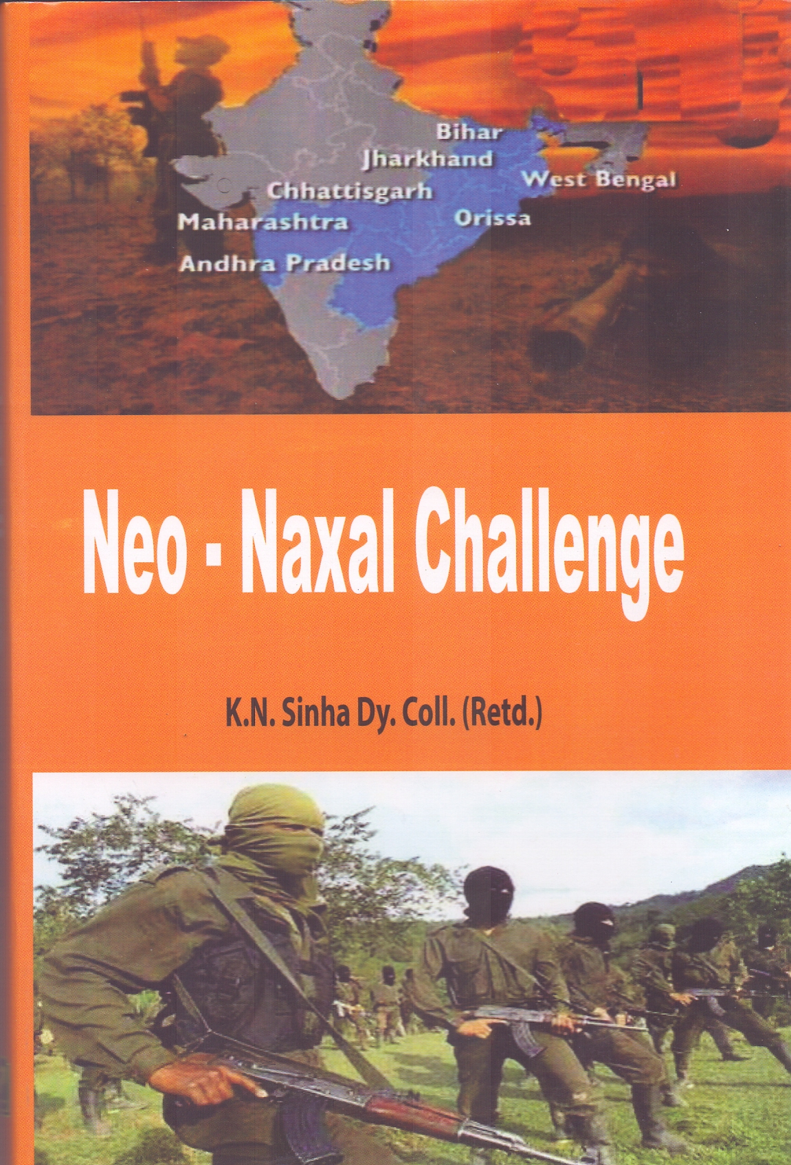 Neo  Naxal Challenge