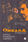 Omkara The Original Screenplay with English Transaction