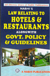 Law Relating to Hotels and Restaurants Alongwith Government Policy and Guidelines