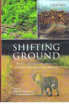 Shifting Ground People Animals And Mobility in Indias Environmental History