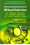 Self Assessment and Review of NBE Based All India Pattern Psm Pharmacology Ophthalmology Ent Orthopaedics Forensic Medicine Skin Psychiatry Anaesthesia Pathology Vol 2