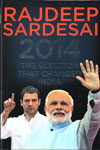 2014 The Election That Changed India