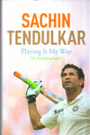 Sachin Tendulkar Playing It My Way An Autobiography