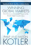 Winning Global Markets How Businesses Invest and Prosper In the Worlds High Growth Cities