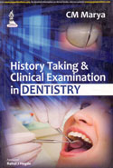History Talking and Clinical Examination in Dentistry