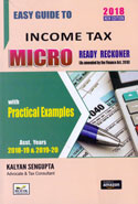 Easy Guide To Income Tax Micro Ready Reckoner With Practical Examples Assessment Years 2018-19 and 2019-20