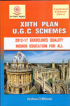 XII th Plan U G C Schemes 2012-17 Guidelines Quality Higher Education For All