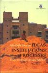 Ideas Institutions Process Essays In Memory Of Satish Saberwal