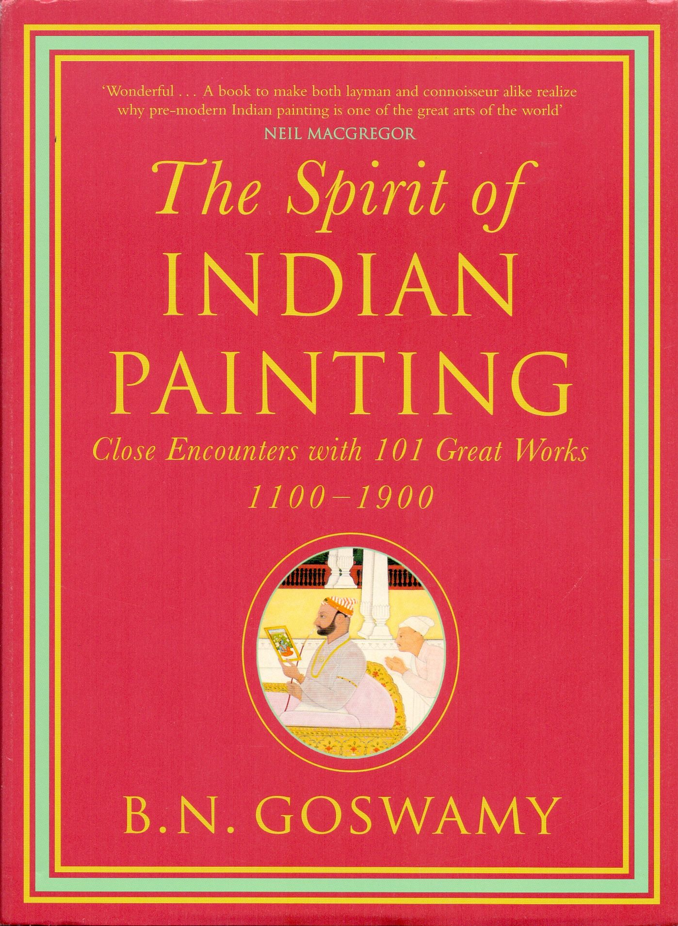The Spirit Of Indian Painting