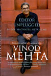 Editor Unplugged Media Magnates Netas And Me