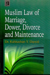 Muslim Law Of Marriage Dower Divorce And Maintenance