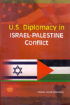 U S Diplomacy In Israel Palestine Conflicts