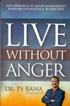 Live Without Anger