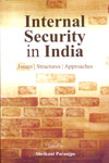 Internal Security in India Issues Structures Approaches