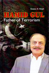 Hamid Gul Father Of Terrorism