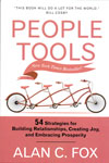 People Tools 54 Strategies For Building Relationship Creating Joy And Embracing Prosperity