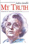 Indira Gandhi My Truth