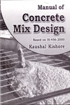 Manual Of Concrete Mix Design Based On IS : 456 -2000