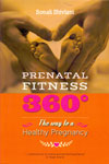 Prenatal Fitness 360 the Way to A Healthy Pregnancy