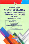 How to Start Higher Education Technical and Vocational Training Institution in India