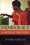 Democracy A World History