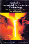 Handbook of Industrial Refractories Technology Principles Types Properties and Applications