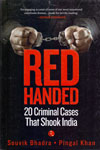 Red Handed 20 Criminal Cases That Shook India
