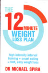 The 12 Minute Weight Loss Plan