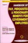 Handbook of Pay Perquisites and Pensionary Benefits for Government Employees