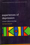 Experiences Of Depression A Study In Phenomenology