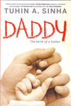 Daddy The Birth Of A Father
