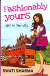 Fashionably Yours Girl In The City