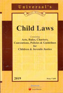 Child Laws Containing Acts Rules Charters Conventions Policies and Guidelines for Children and Juvenile Justice