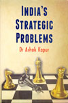 Indias Strategic Problems
