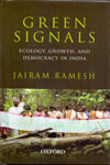 Green Signals Ecology Growth And Democracy In India