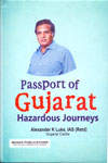Passport of Gujarat Hazardous Journeys
