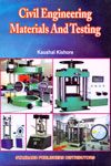 Civil Engineering Materials and Testing
