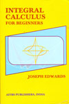 Integral Calculus For Beginners