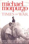 Times of War Three Unforgettable Stories
