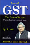 GST The Game Changer Future Taxation System In India