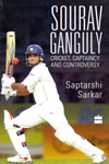 Sourav Ganguly Cricket Captaincy And Controversy