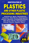Identification of Plastics and Other Plastic Processing Industries